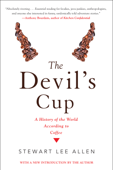 The Devil's Cup: A History of the World According to Coffee Book Cover