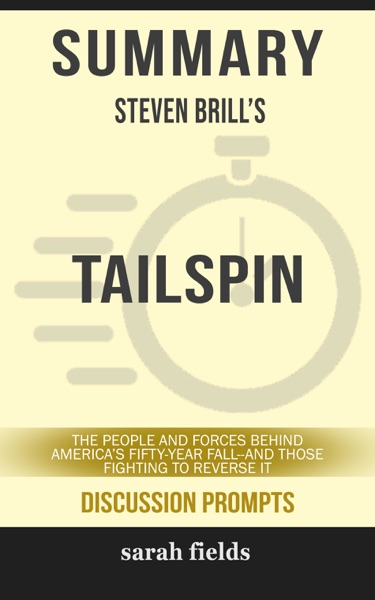 Summary: Steven Brill's Tailspin - Sarah Fields book cover