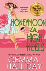 Honeymoon in High Heels book