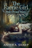 Anthea Sharp - The Faerie Girl and Other Tales  artwork