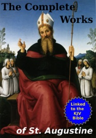 THE COMPLETE WORKS OF ST. AUGUSTINE