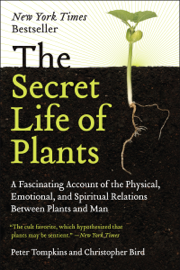 The Secret Life of Plants book