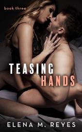 Teasing Hands - Book Three PDF Download