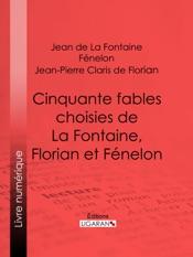 Download Cinquante fables choisies de La Fontaine, Florian et Fénelon