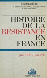 HISTOIRE DE LA RéSISTANCE EN FRANCE (1)