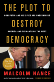The Plot to Destroy Democracy
