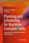 Planning And Scheduling For Maritime Container Yards
