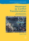 Movement As Conflict Transformation