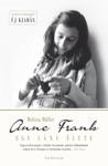Anne Frank - Egy Lny Lete