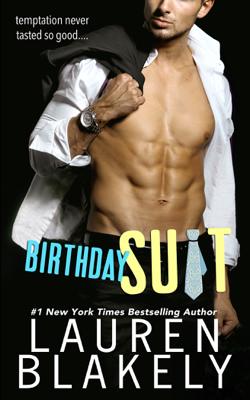 Birthday Suit - Lauren Blakely book