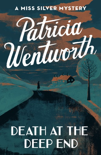 Patricia Wentworth - Death at the Deep End
