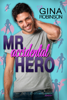 Gina Robinson - Mr. Accidental Hero  artwork
