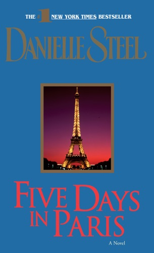 Danielle Steel - Five Days in Paris