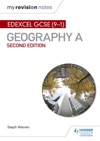 My Revision Notes Edexcel GCSE 91 Geography A Second Edition