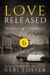 Love Released Episode Six