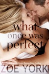 What Once Was Perfect