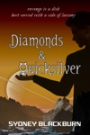 Diamonds  Quicksilver