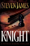The Knight The Bowers Files Book 3