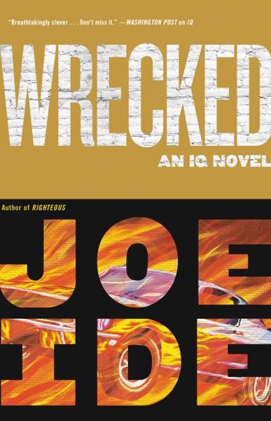 Wrecked - Joe Ide book cover