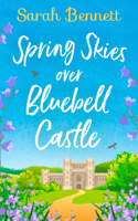 Sarah Bennett - Spring Skies Over Bluebell Castle artwork