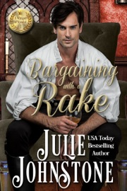 Bargaining with a Rake - Julie Johnstone Book