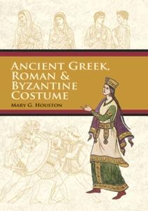 Ancient Greek, Roman & Byzantine Costume Book Cover