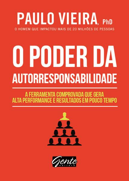 O poder da autorresponsabilidade por Paulo Vieira