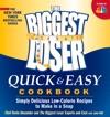 The Biggest Loser Quick  Easy Cookbook