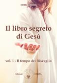 Il libro segreto di Gesù vol. 1 Book Cover