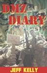 DMZ Diary A Combat Marines Vietnam Memoir