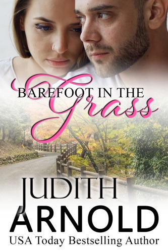 Judith Arnold - Barefoot in the Grass