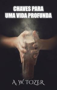 Chaves Para Uma Vida Profunda Book Cover
