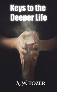 Keys to the Deeper Life Book Cover