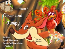 Kids Book: Oliver And Jumpy - The Cat Series, Stories 19-21, Book 7