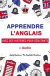 Apprendre LAnglais Avec Des Histoires Pour Dbutants