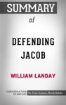 Summary Of Defending Jacob A Novel By William Landay