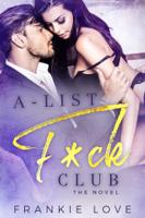 Frankie Love - A List F*ck Club artwork