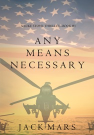Any Means Necessary (a Luke Stone Thriller—Book #1) PDF Download