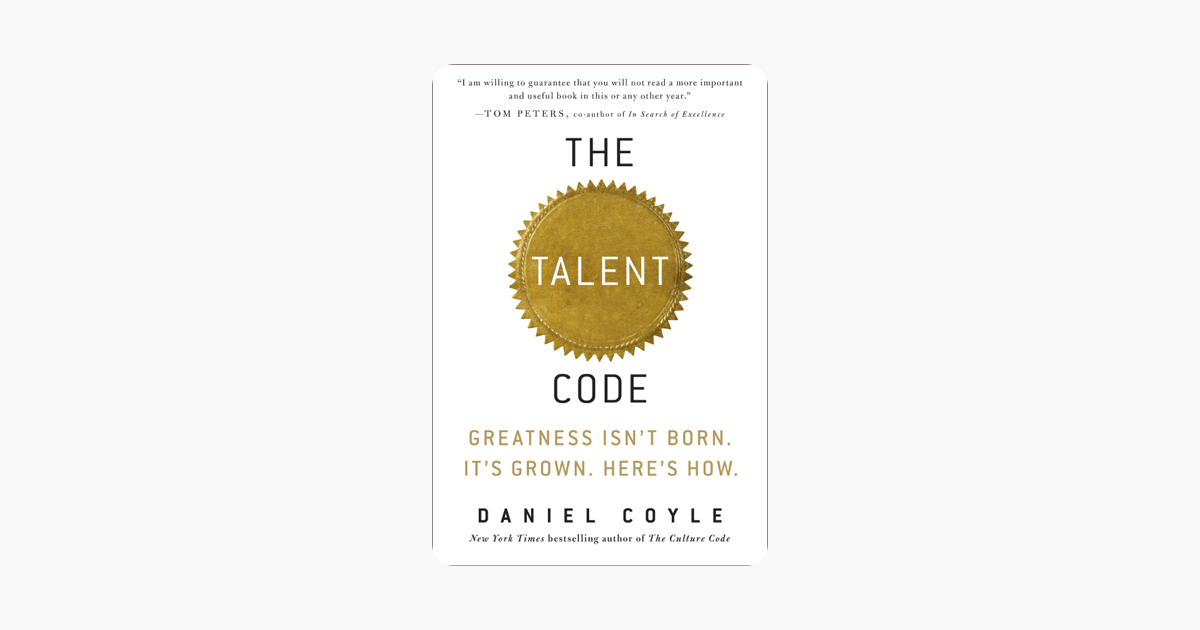 The Talent Code - Daniel Coyle