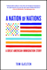 A Nation of Nations - Tom Gjelten