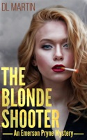 The Blonde Shooter
