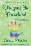 Dragons In Preschool