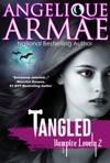 Tangled Vampire Lovely 2