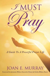 Download and Read Online I MUST Pray