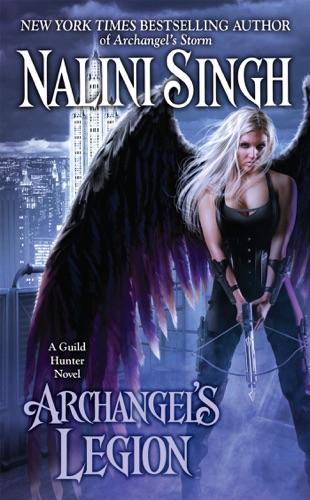Nalini Singh - Archangel's Legion