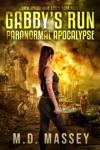 Gabbys Run Paranormal Apocalypse