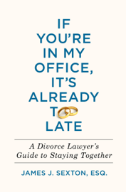 If You're in My Office, It's Already Too Late book