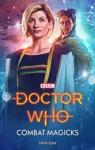 Doctor Who Combat Magicks