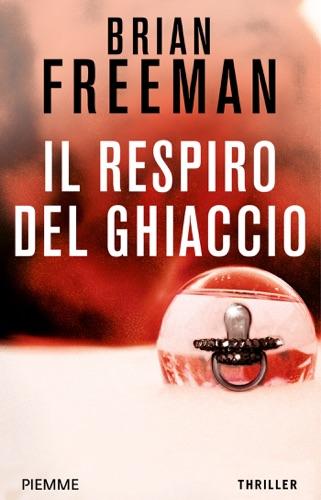 Brian Freeman - Il respiro del ghiaccio