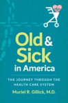Old And Sick In America